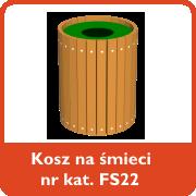 Kosz na śmieci nr kat. FS22