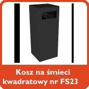 Kosz na śmieci kwadratowy nr kat. FS23