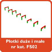 Płotki duże i małe nr kat. FS02